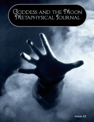 Goddess and the Moon Metaphysical Journal Issue #2