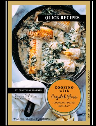 Cooking with Crystal Glass- Quick Recipe Cookbook
