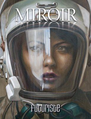 MIROIR MAGAZINE • Futuriste • Kathrin Longhurst