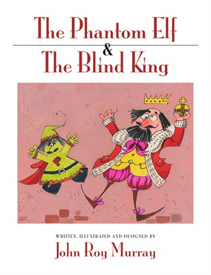 The Phantom Elf & The Blind King