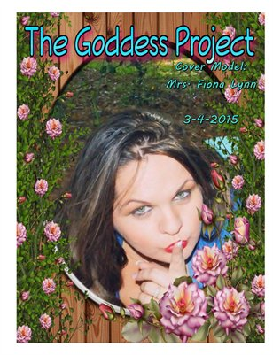 The Goddess Project 3-4-15