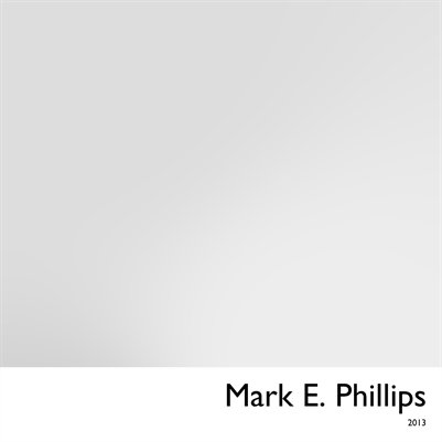 Mark E. Phillips 2013