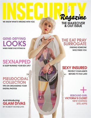 INSECURITY RAGAZINE ISSUE 14- THE MAKEOVER AND OUT ISSUE