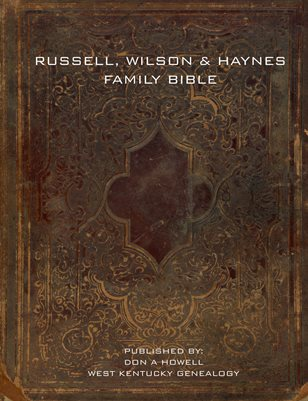 RUSSELL-WILSON-HAYNES FAMILY BIBLE