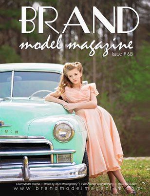 Brand Model Magazine  Issue # 68
