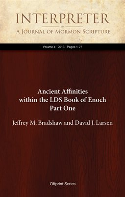 Ancient Affinities within the LDS Book of Enoch Part One