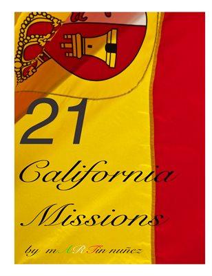 21 California Missions.