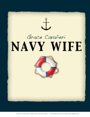 Navy Wife by Grace Cavalieri