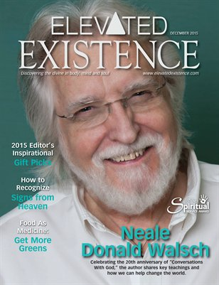 Elevated Existence December 2015 Issue With Neale Donald Walsch