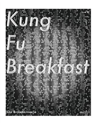 Kung Fu Breakfast Issue #8: Our Broken Universe