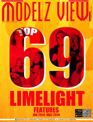 MODELZ VIEW SPECIAL ISSUE # 1 || TOP 69 LIMELIGHT FEATURES