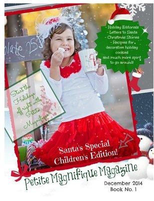 """Petite Magnifique """"Santa's Special Children's Edition"""" December 2014"""