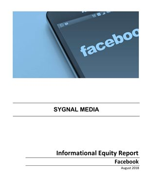Facebook - Informational Equity Report - August 2018