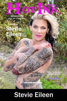 HOT INK MAGAZINE COVER POSTER - Cover Model Stevie Eileen - April 2016