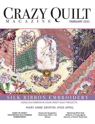 Crazy Quilt Magazine February 2021