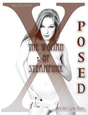 X Posed Vol 32 - The Woman Of Steampunk