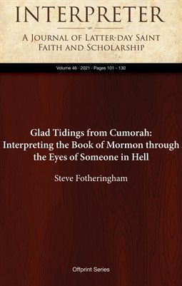 Glad Tidings from Cumorah: Interpreting the Book of Mormon through the Eyes of Someone in Hell