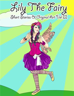 Lily The Fairy's Short Stories & Original Art 2