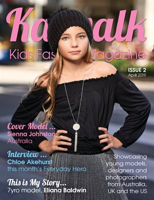 Katwalk Kids Fashion Magazine Issue 2, April 2019