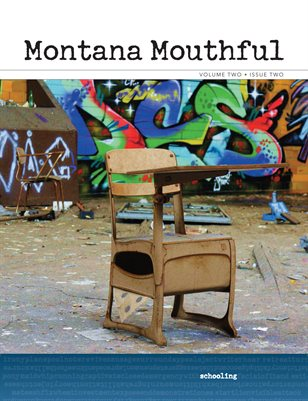 Montana Mouthful Volume 2, Issue 2