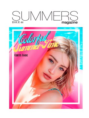 Summers Magazine Issue 44 Featuring Curtis Andie
