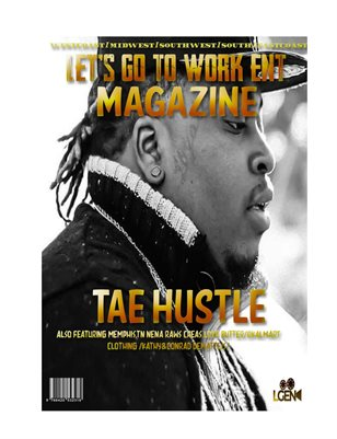 LET'S GO TO WORK ENT MAGAZINE