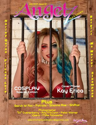 ENCHANTED ANGELZ MAGAZINE - COSPLAY Special Edition - Cover Model Kay Erica - July 2020