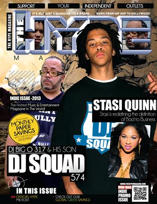 The Hype Magazine - Indie Issue 2013 - Dj Big O 317 & Dj Squad 574