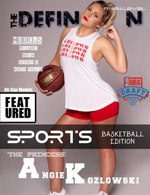 "The Definition: Sport Basketball Edition  Angie ""The Princess"" Kozlowsk cover"