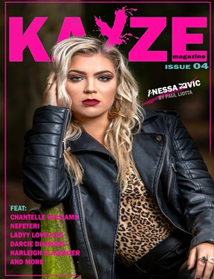 KAYZE MAGAZINE ISSUE 4 (ANESSA ZIVIC)
