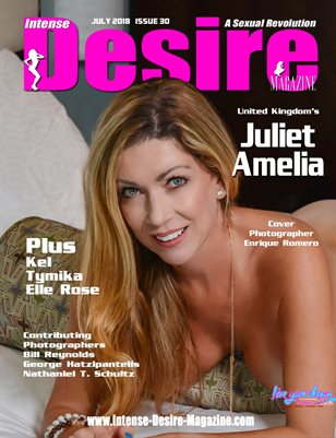 INTENSE DESIRE MAGAZINE - Cover Model Juliet Amelia - July 2018