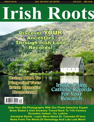Irish Roots Issue No 82 - June 2012