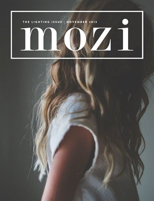 Mozi Magazine, Fall Issue 2013, Lighting