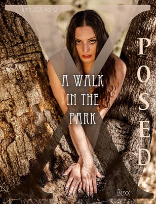 X Posed Vol 42 - A Walk In The Park
