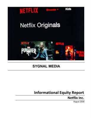 Netflix Inc. - Informational Equity Report - August 2018