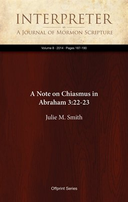 A Note on Chiasmus in Abraham 3:22-23