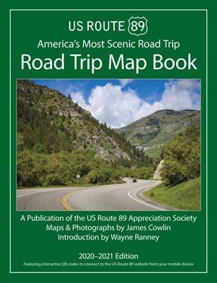 US Route 89 Road Trip Map Book 2020-2021 Edition