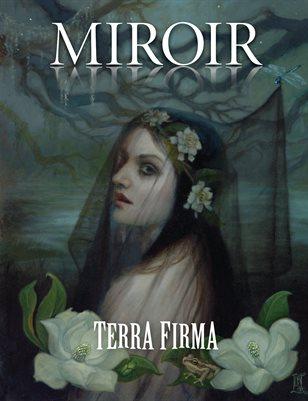 MIROIR MAGAZINE • Terra Firma • Laurie Lee Brom