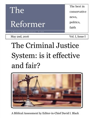 The Reformer Magazine, issue one, vol. one
