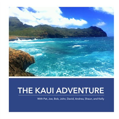 THE KAUI ADVENTURE