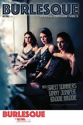 BURLESQUE Volume 3 - Miss Sweet Summers - Ginny Juniper -Baddie Maddie Cover Poster