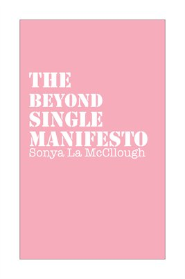 The Beyond Single Manifesto - Powderpuff