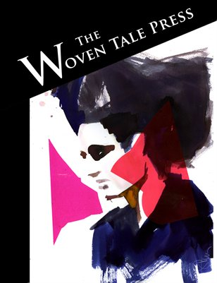 The Woven Tale Press Vol. IV #7