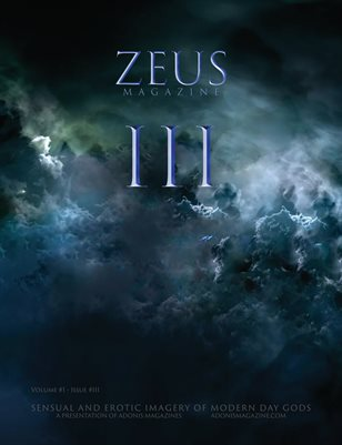 ZEUS Magazine  •  Volume 1, Issue III