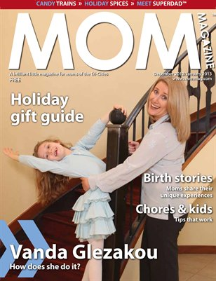 MOM Magazine, Holiday 2012 in Tri-Cities