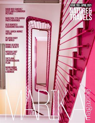 MARIKA MAGAZINE NATURE & TRAVELS (ISSUE 793 - APRIL)