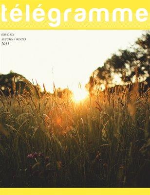Télégramme Magazine - Issue Six Autumn / Winter 2013