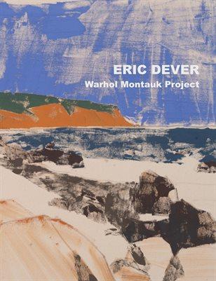Eric Dever: Warhol Montauk Project