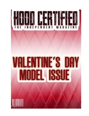 HOOD CERTIFIED THE INDEPENDENT MAGAZINE MODEL VALENTINE'S ISSUE
