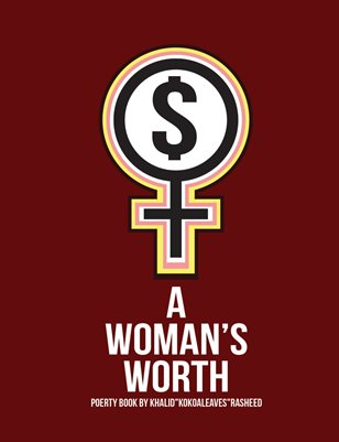 A Women's Worth